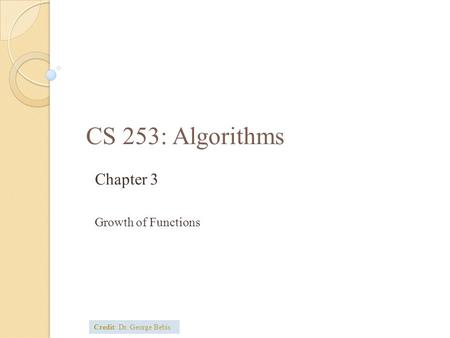 Chapter 3 Growth of Functions