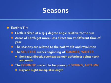 Chapter 3, Section 1 Seasons and Weather.