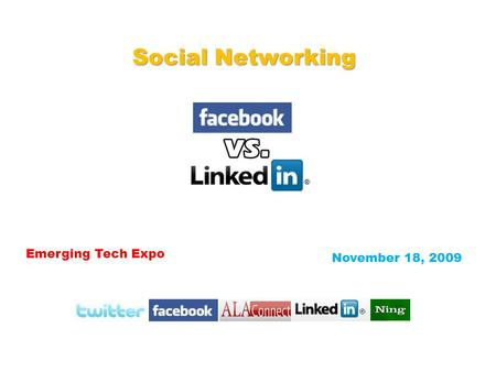 Emerging Tech Expo Social Networking November 18, 2009.