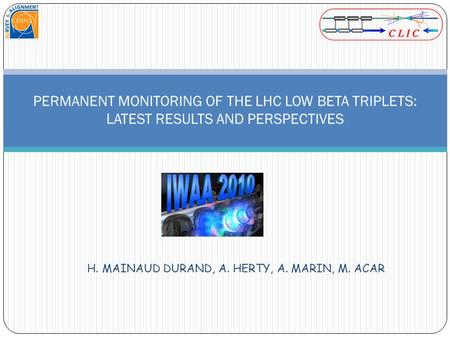 H. MAINAUD DURAND, A. HERTY, A. MARIN, M. ACAR PERMANENT MONITORING OF THE LHC LOW BETA TRIPLETS: LATEST RESULTS AND PERSPECTIVES.
