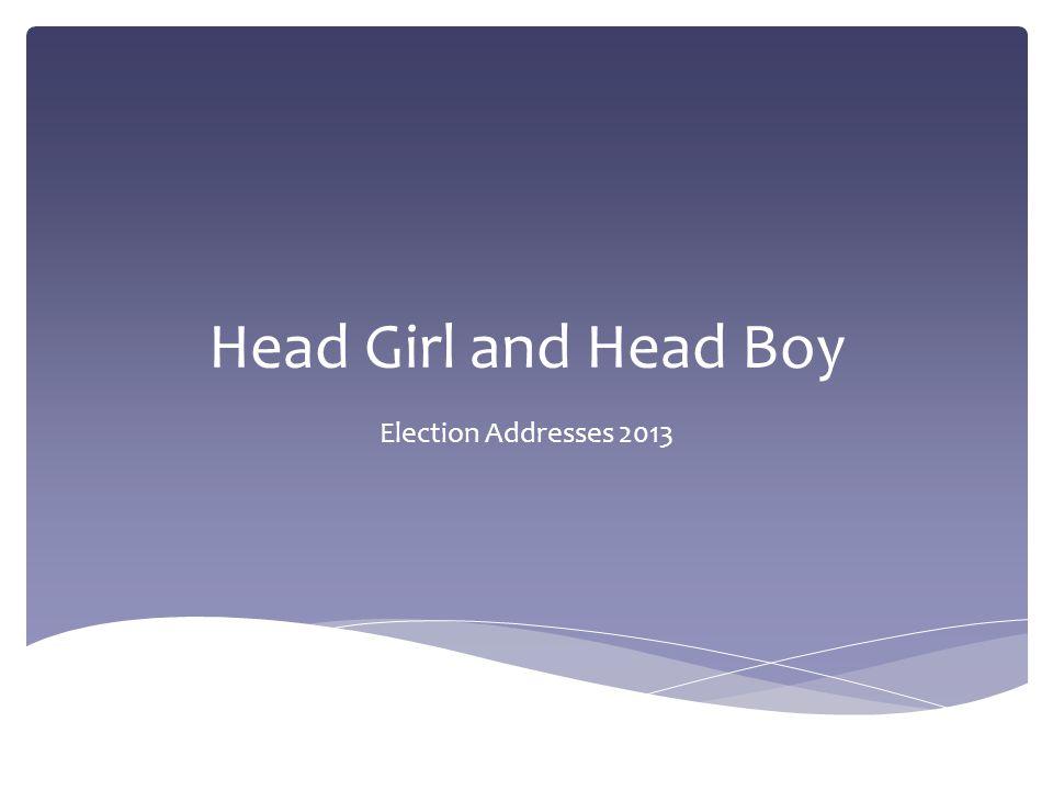 For in speech school election headboy Head Boy