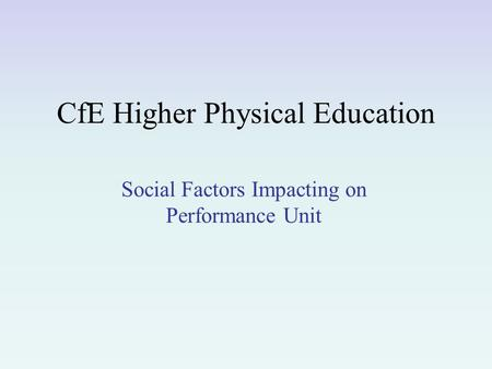CfE Higher Physical Education