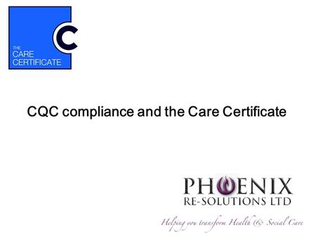 CQC compliance and the Care Certificate