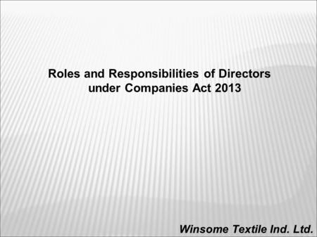 Roles and Responsibilities of Directors under Companies Act 2013