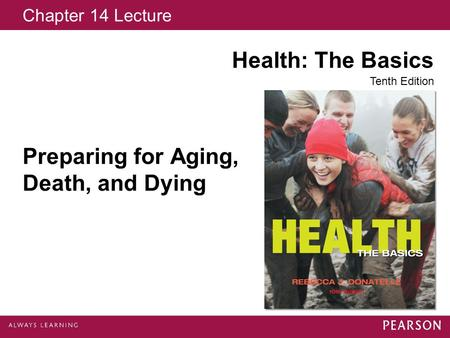 Preparing for Aging, Death, and Dying