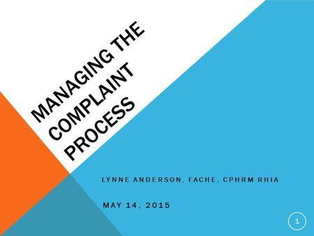Managing the complaint process
