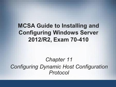 Chapter 11 Configuring Dynamic Host Configuration Protocol