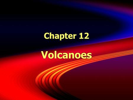 Chapter 12 Volcanoes. Introduction  A volcano is the opening in the Earth that erupts gases, ash and lava.  There are over 1500 volcanoes in the world.