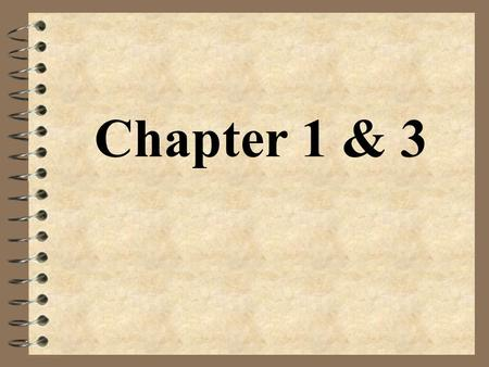 Chapter 1 & 3.