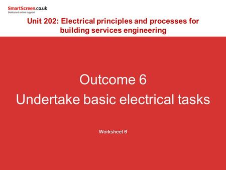 Undertake basic electrical tasks
