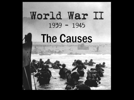 The Causes. World War Two began in September 1939 when Britain and France declared war on Germany following Germany's invasion of Poland. Although the.