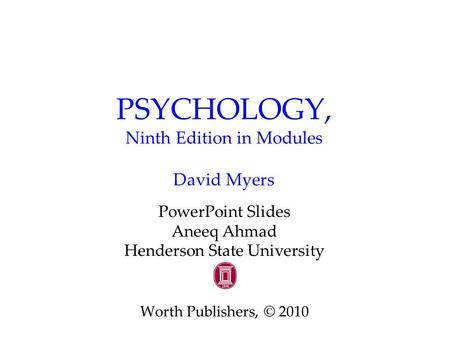 PSYCHOLOGY, Ninth Edition in Modules David Myers