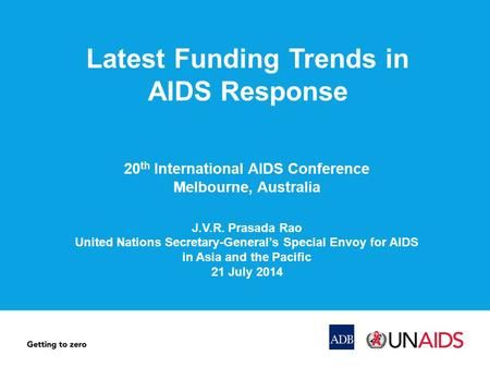 Latest Funding Trends in AIDS Response