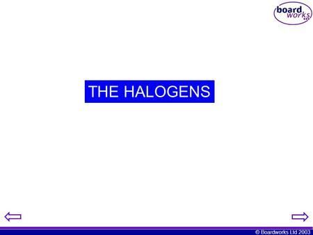THE HALOGENS.