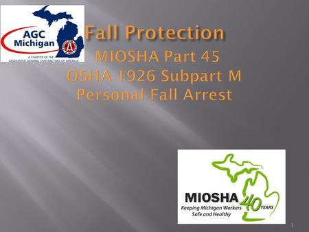 MIOSHA Const - Part 45 Fall Protection