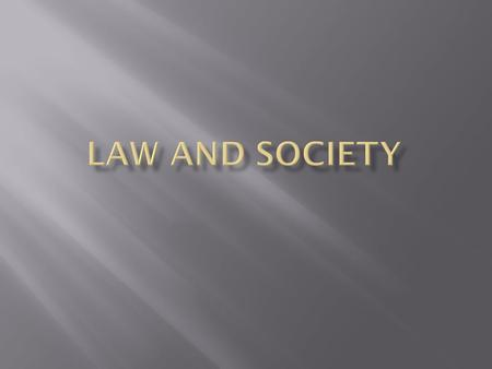 Law and Society.