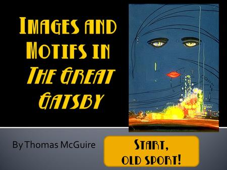 themes of the great gatsby by f scott fitzgerald ppt download