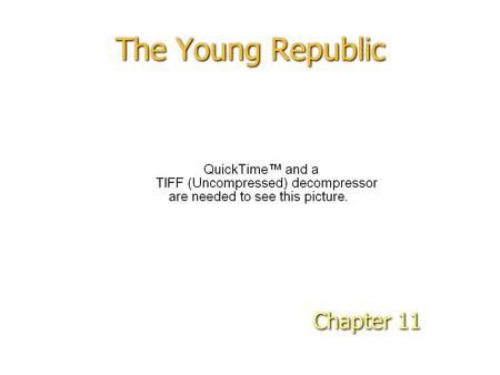 The Young Republic Chapter 11.