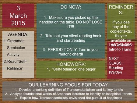 3 March 2015 DO NOW: REMINDERS: AGENDA: HOMEWORK: