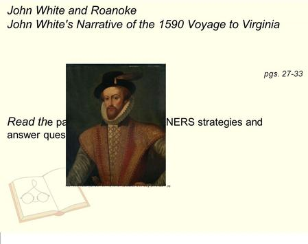 John White's Narrative of the 1590 Voyage to Virginia