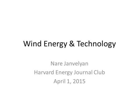 Wind Energy & Technology