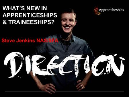 WHAT'S NEW IN APPRENTICESHIPS & TRAINEESHIPS?