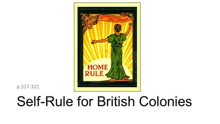 Self-Rule for British Colonies