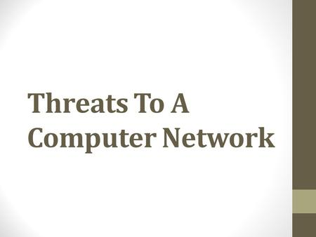 Threats To A Computer Network