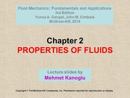 Chapter 2 PROPERTIES OF FLUIDS