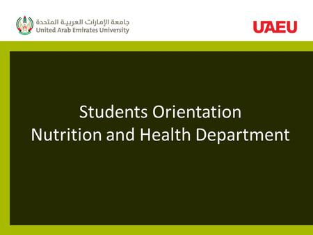 Students Orientation Nutrition and Health Department.
