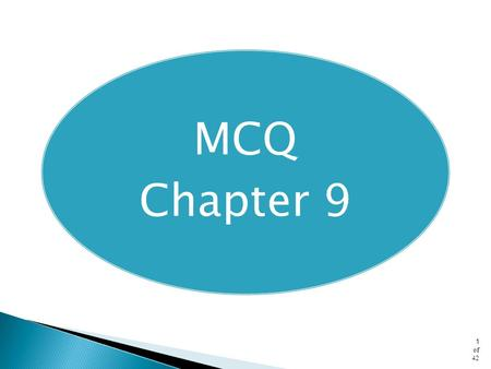 MCQ Chapter 9.