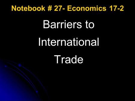 Notebook # 27- Economics 17-2