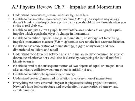 AP Physics Review Ch 7 – Impulse and Momentum