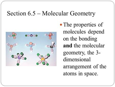 Section 6.5 – Molecular Geometry