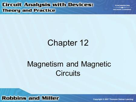 Magnetism and Magnetic Circuits