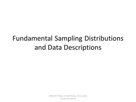 Fundamental Sampling Distributions and Data Descriptions
