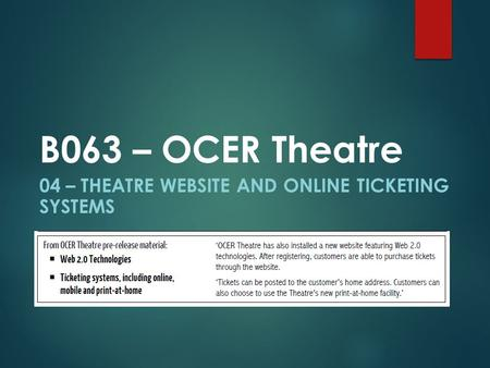 04 – THEATRE WEBSITE AND ONLINE TICKETING SYSTEMS B063 – OCER Theatre.
