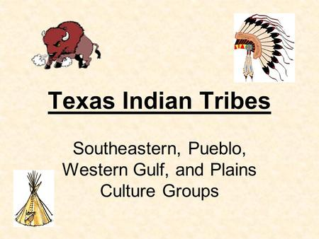 Southeastern, Pueblo, Western Gulf, and Plains Culture Groups
