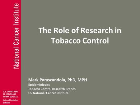 The Role of Research in Tobacco Control