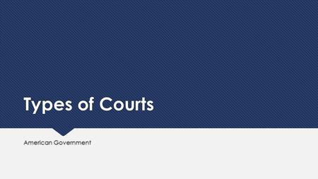 Types of Courts American Government. Standing  In order for a case to be heard in our legal system, the plaintiff must have standing to sue  This means.