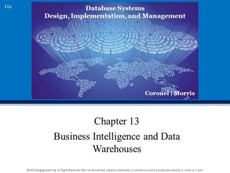 Chapter 13 Business Intelligence and Data Warehouses
