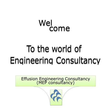 Effusion <strong>Engineering</strong> Consultancy