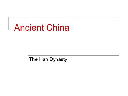 Ancient China The Han Dynasty. Han Dynasty Government After the collapse of the Qin Dynasty in 207 BC, there was a period where several groups battled.