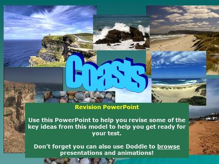 Revision PowerPoint Use this PowerPoint to help you revise some of the key ideas from this model to help you get ready for your test. Don't forget you.