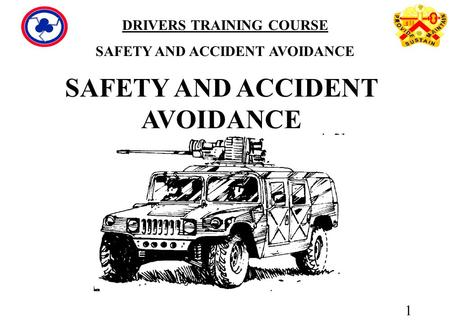 SAFETY AND ACCIDENT AVOIDANCE
