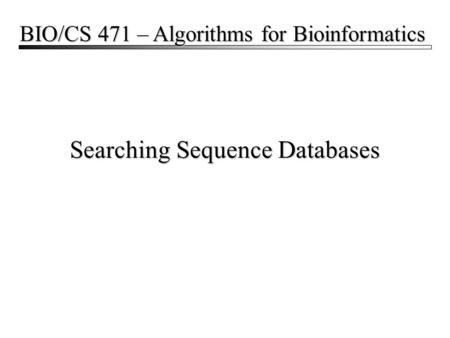 Searching Sequence Databases