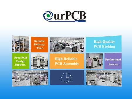 Corporate Presentation Introduction OurPCB Tech Limited was found in 2005, it provides professional PCB&PCBA service for over than 1500 customers around.