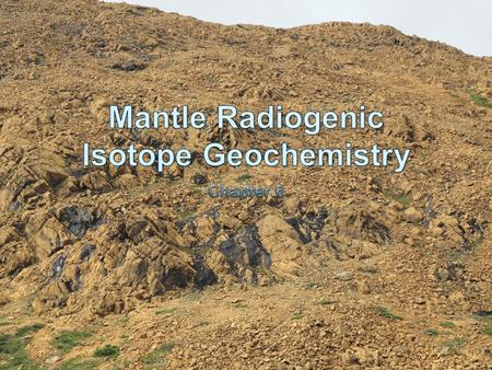 Isotope Geochemistry In isotope geochemistry, our primary interest is not in dating, but using the time-dependent nature of isotope ratios to make inferences.