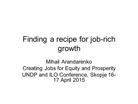 Finding a recipe for job-rich growth