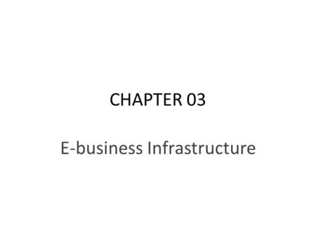 E-business Infrastructure